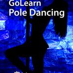 GoLearn Pole Dancing